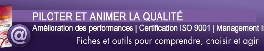 Qualiblog vous recommande les fiches pratiques «Piloter et animer la qualité» aux éditions Techniques de l'Ingénieur